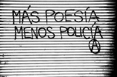 mais poesia, menos polícia