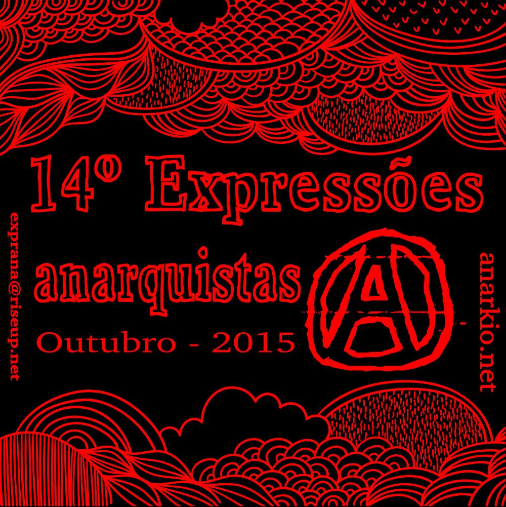 XIV Expressões Anarquistas em Campinas - Outubro de 2015