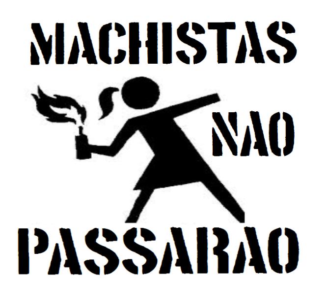 machistasnãopassarão